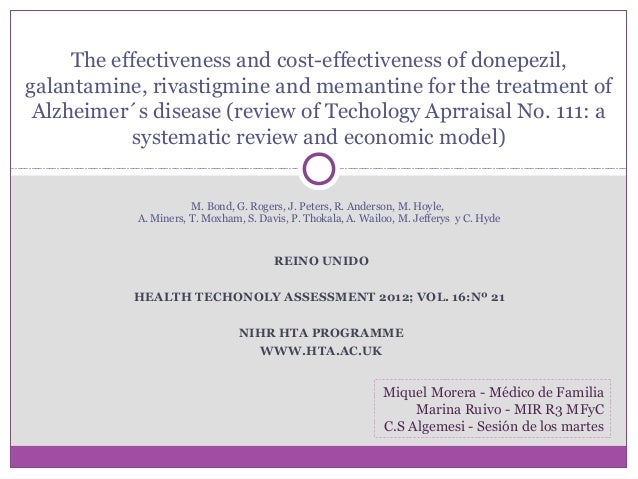 The effectiveness and cost-effectiveness of donepezil, galantamine, rivastigmine and memantine for the treatment of Alzhei...