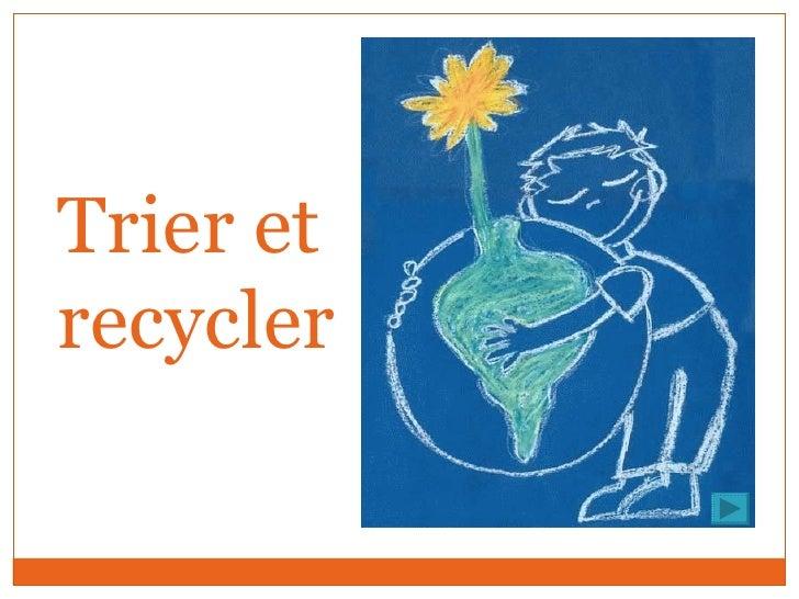Trier et recycler