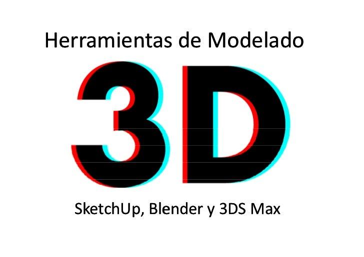 Herramientas de Modelado 3D