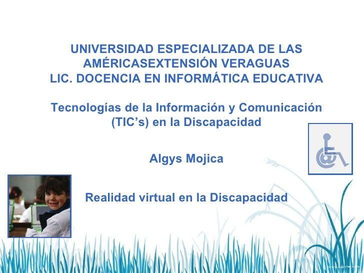 UNIVERSIDAD ESPECIALIZADA DE LAS AMÉRICASEXTENSIÓN VERAGUAS LIC. DOCENCIA EN INFORMÁTICA EDUCATIVA  Tecnologías de la Inf...