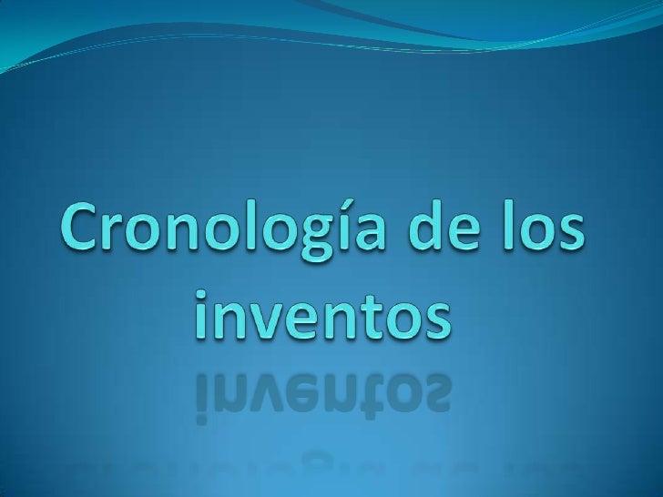 Cronología de los inventos<br />