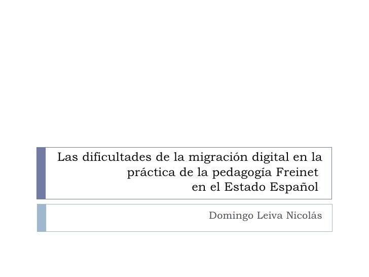 Presentación de resultados de la investigación las dificultades de la migración digital en el Movimiento Freinet