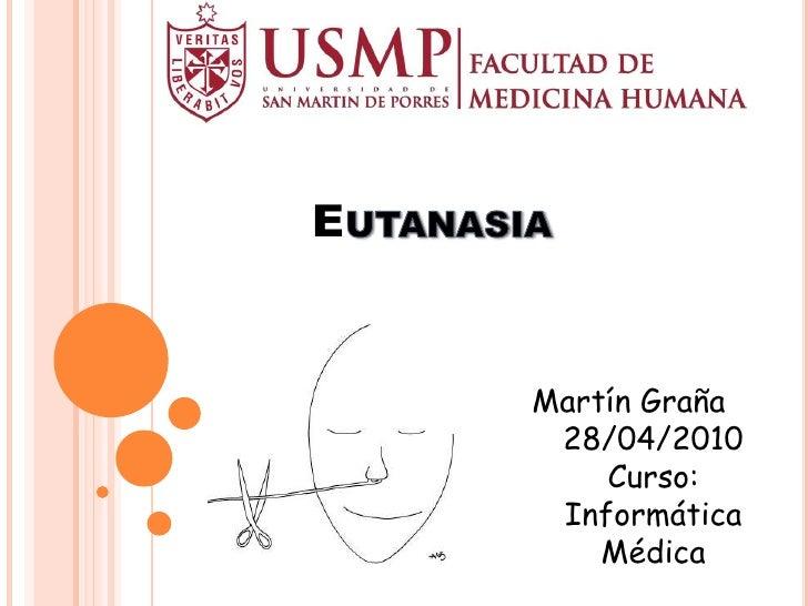 E       Martín Graña      28/04/2010         Curso:      Informática         Médica