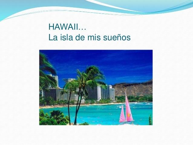 HAWAII… La isla de mis sueños