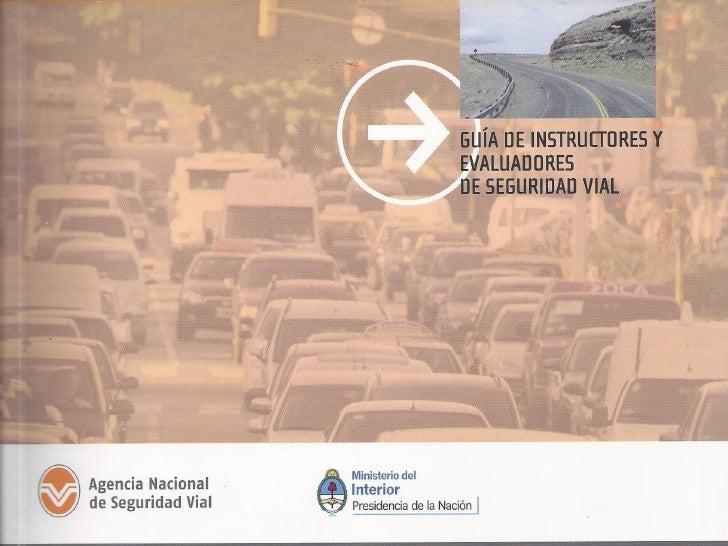 Guía de Instructores y evaluadores de Seguridad Vial