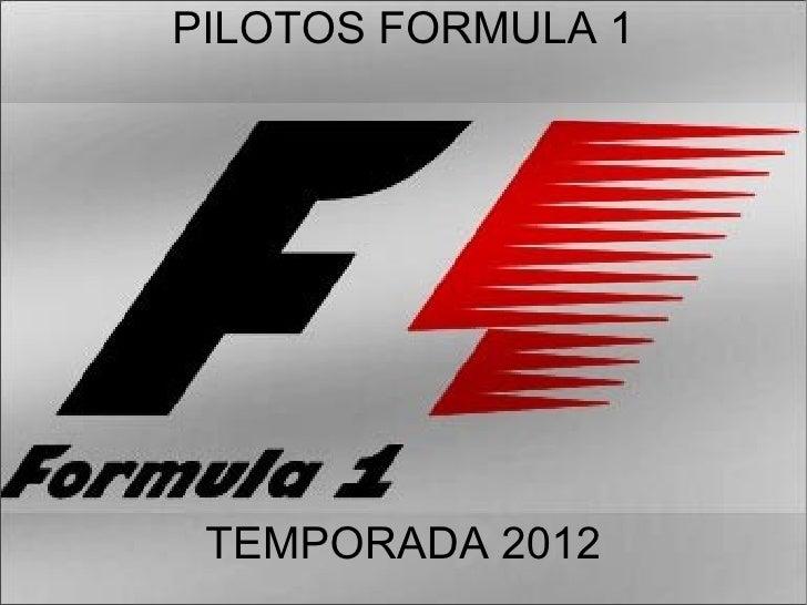 PILOTOS FORMULA 1 TEMPORADA 2012