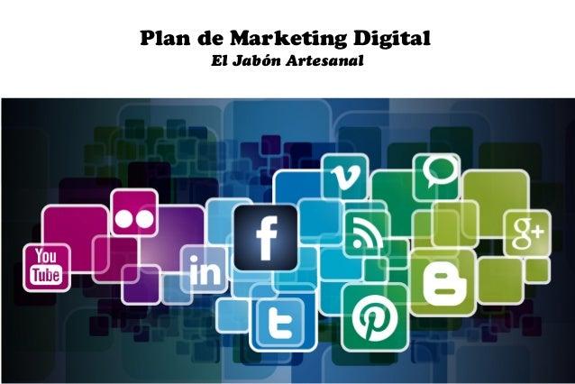 Plan de Marketing Digital      El Jabón Artesanal