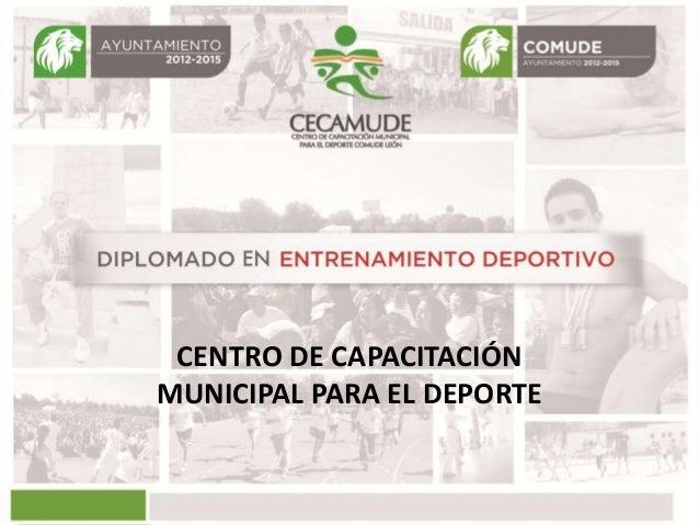 CENTRO DE CAPACITACIÓN MUNICIPAL PARA EL DEPORTE
