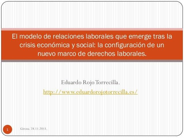 El modelo de relaciones laborales que emerge tras la crisis económica y social: la configuración de un nuevo marco de derechos laborales.