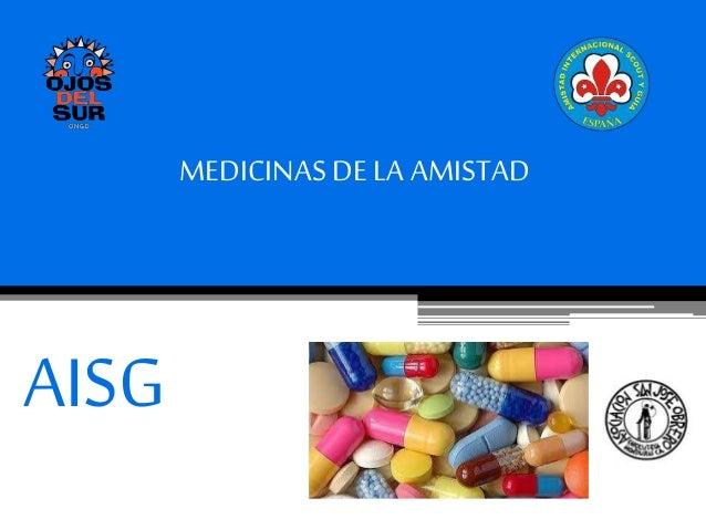 MEDICINASDE LA AMISTAD AISG