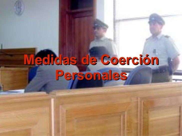 Medidas de Coerción Personales
