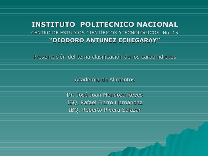 <ul><li>INSTITUTO  POLITECNICO NACIONAL </li></ul><ul><li>CENTRO DE ESTUDIOS CIENTÍFICOS YTECNOLÓGICOS  No. 15 </li></ul><...