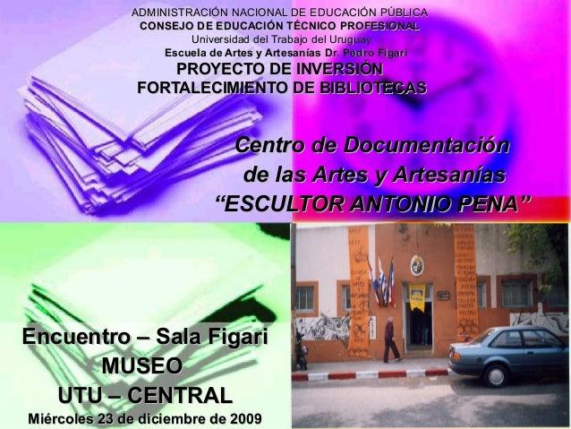 ADMINISTRACIÓN NACIONAL DE EDUCACIÓN PÚBLICAADMINISTRACIÓN NACIONAL DE EDUCACIÓN PÚBLICA CONSEJO DE EDUCACIÓN TÉCNICO PROF...