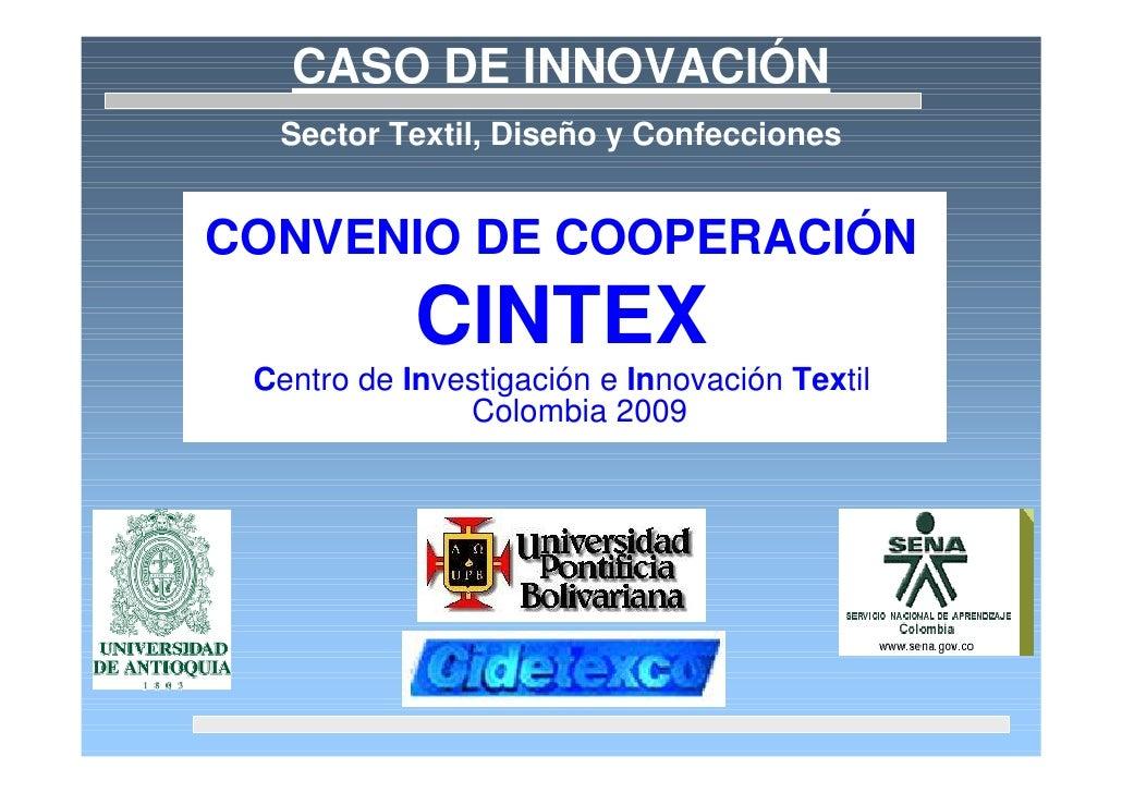 Foro Innovación y Educación Superior: Presentación - CINTEX -  Textil, diseño y confecciones