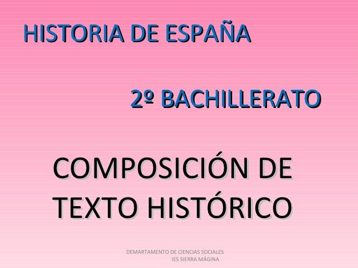 HISTORIA DE ESPAÑA 2º BACHILLERATO COMPOSICIÓN DE  TEXTO HISTÓRICO DEMARTAMENTO DE CIENCIAS SOCIALES  IES SIERRA MÁGINA