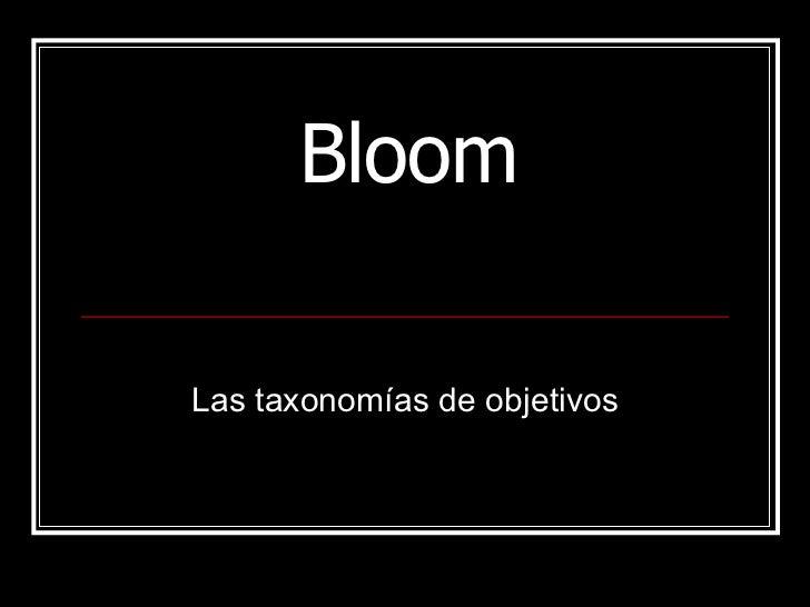 Bloom Las taxonomías de objetivos