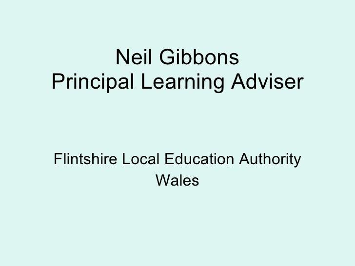 Neil Gibbons presentation. Welsh educational System