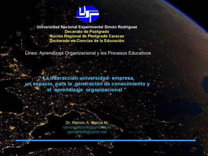 Universidad Nacional Experimental Simón Rodríguez Decanato de Postgrado Núcleo Regional de Postgrado Caracas Doctorado en ...