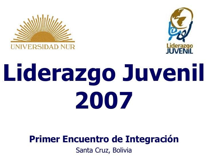 Presentación de Liderazgo  Juvenil (1er  Encuentro de  Integración)