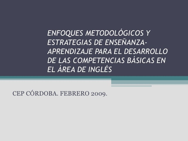 Estrategias de enseñanza aprendizaje CCBB Inglés