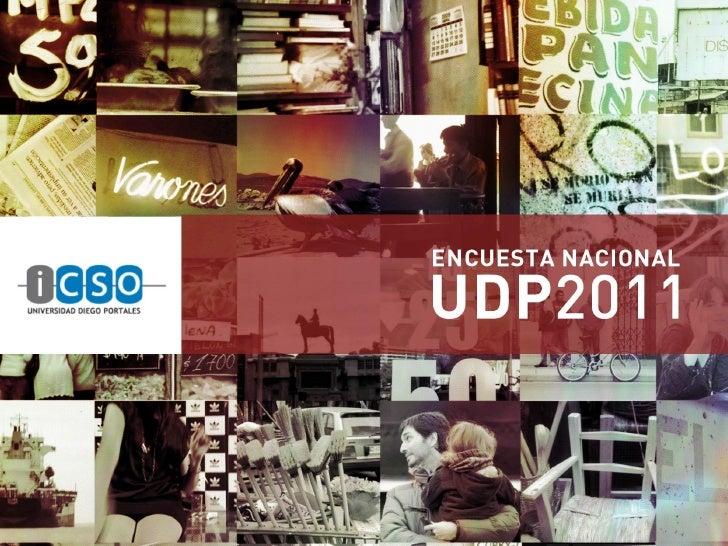 Desde 2005 la Universidad Diego Portales desarrolla un programa de  encuestas de opinión pública con el propósito de contr...