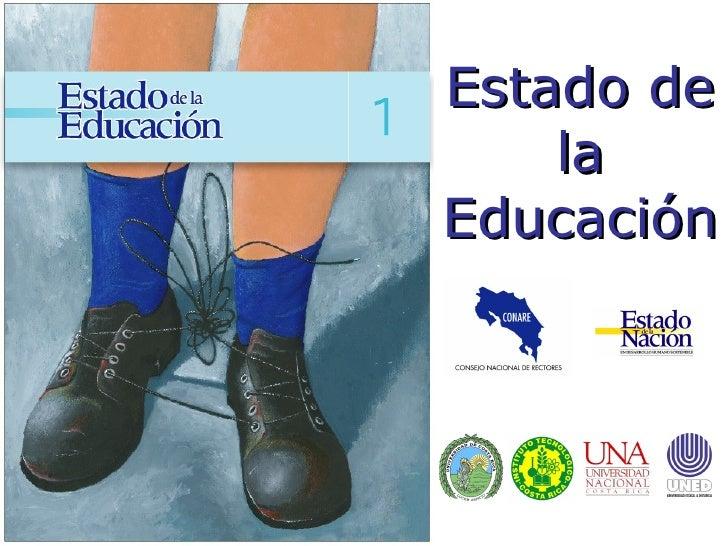Estado de la Educación