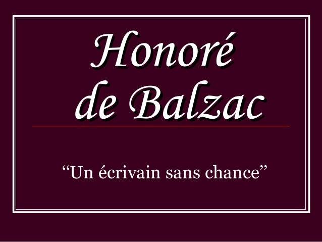 HonoréHonoré de Balzacde Balzac ''Un écrivain sans chance''