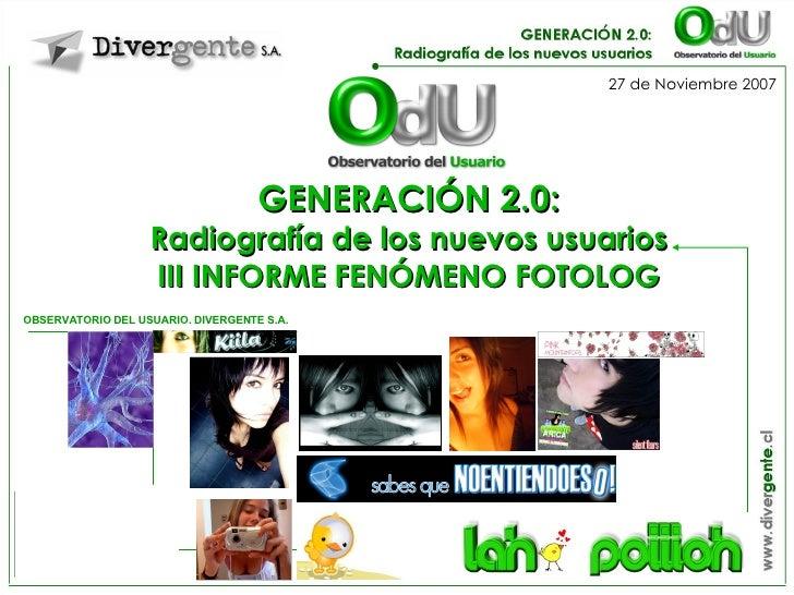 Presentación III Informe Fenómeno Fotolog, Divergente S.A.