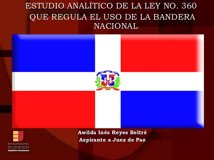 <ul><li>L </li></ul><ul><ul><li>ESTUDIO ANALÍTICO DE LA LEY NO. 360  </li></ul></ul><ul><ul><li>QUE REGULA EL USO DE LA BA...