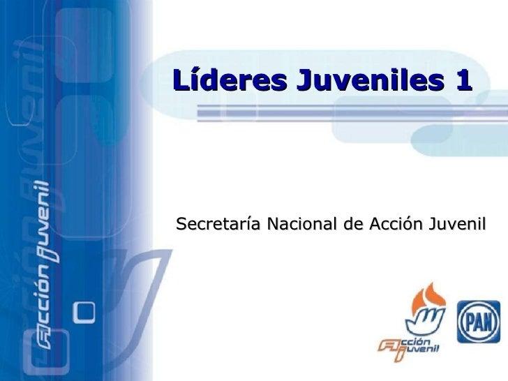 Secretaría Nacional de Acción Juvenil Líder es Juveniles 1