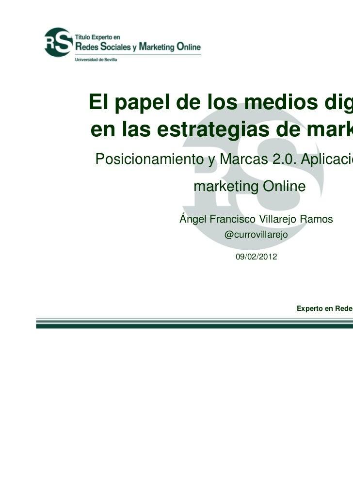 El papel de los medios digitalesen las estrategias de marketingPosicionamiento y Marcas 2.0. Aplicaciones de              ...