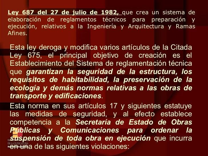 <ul><li>Esta ley deroga y modifica varios artículos de la Citada Ley 675, el principal objetivo de creación es el Establec...