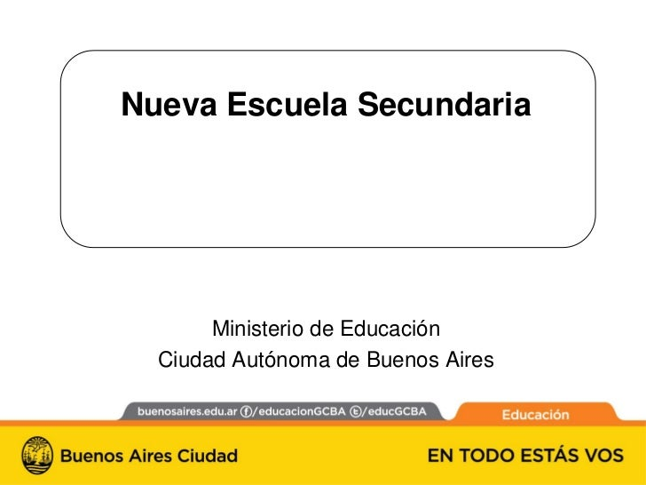 NES - Nueva Escuela Secundaria - MEGC - CABA