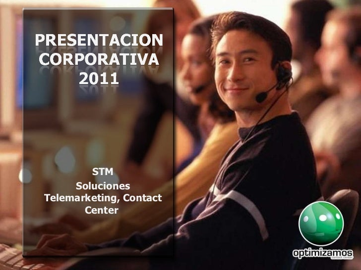 STM Soluciones Telemarketing, Contact Center
