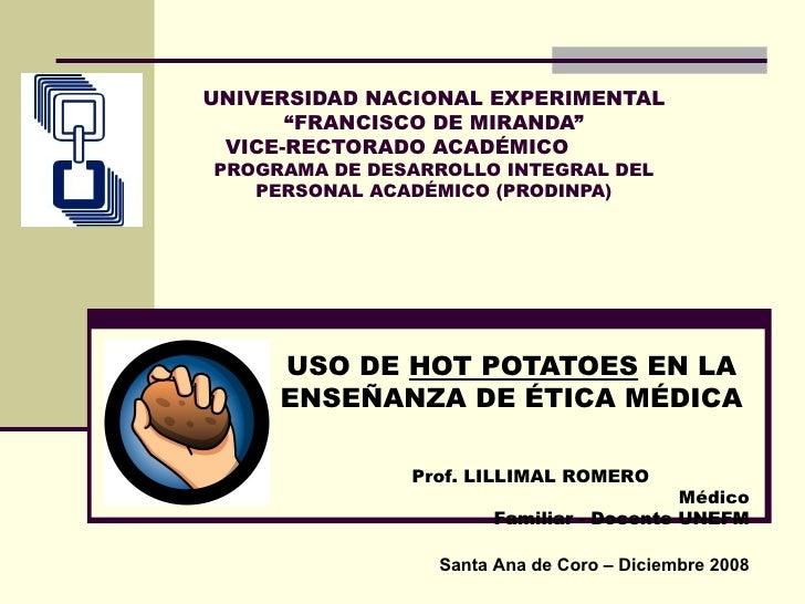 """UNIVERSIDAD NACIONAL EXPERIMENTAL """"FRANCISCO DE MIRANDA"""" VICE-RECTORADO ACADÉMICO  PROGRAMA DE DESARROLLO INTEGRAL DEL PER..."""