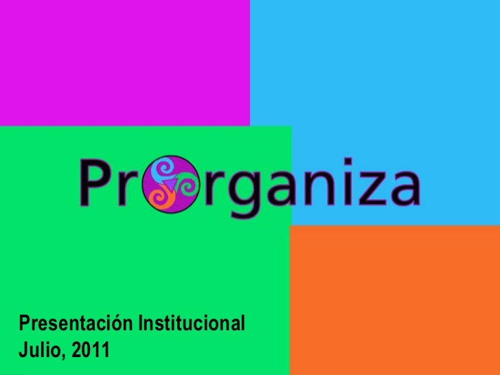 Presentación Institucional<br />Julio, 2011<br />