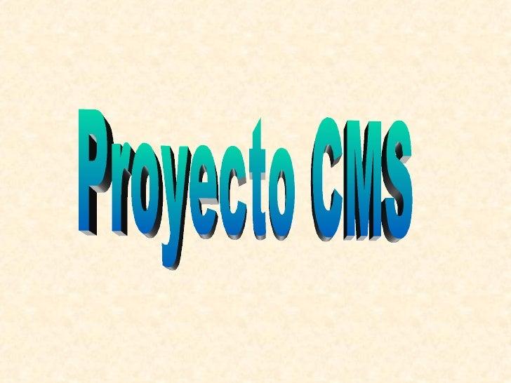Presentación Proyecto CMS