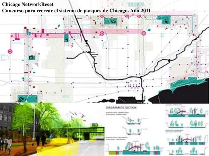 Chicago NetworkReset<br />Concurso para recrear el sistema de parques de Chicago. Año 2011<br />