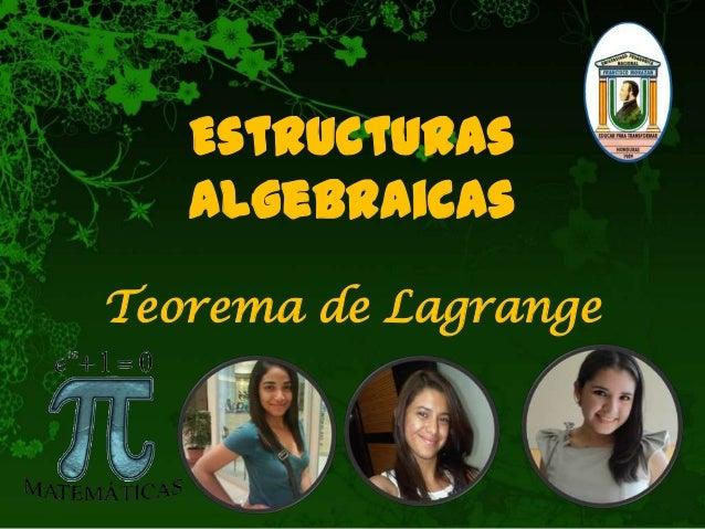 Estructuras Algebraicas Teorema de Lagrange