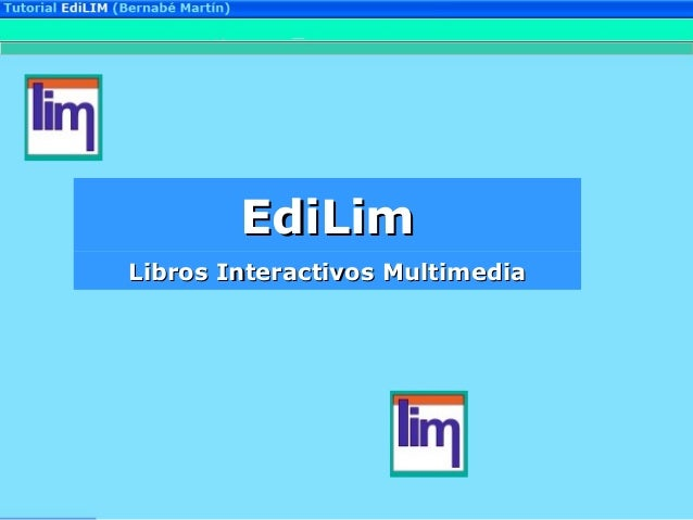 EdiLimEdiLim Libros Interactivos MultimediaLibros Interactivos Multimedia