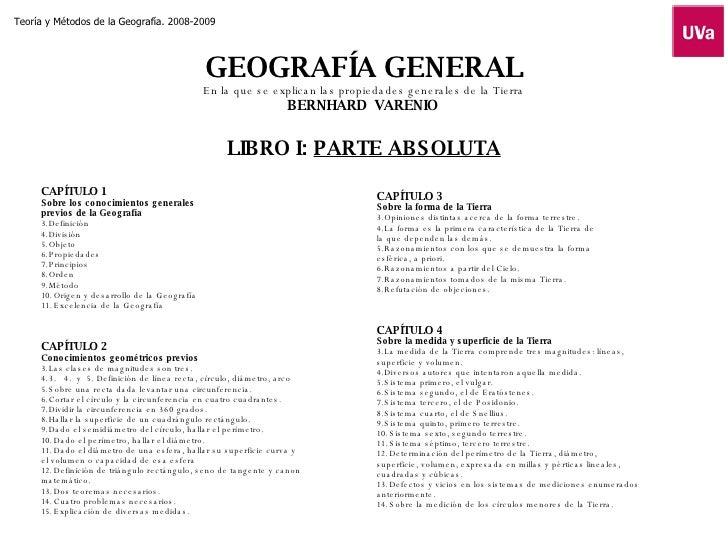 GEOGRAFÍA GENERAL En la que se explican las propiedades generales de la Tierra BERNHARD  VARENIO   LIBRO I:  PARTE ABSOLUT...
