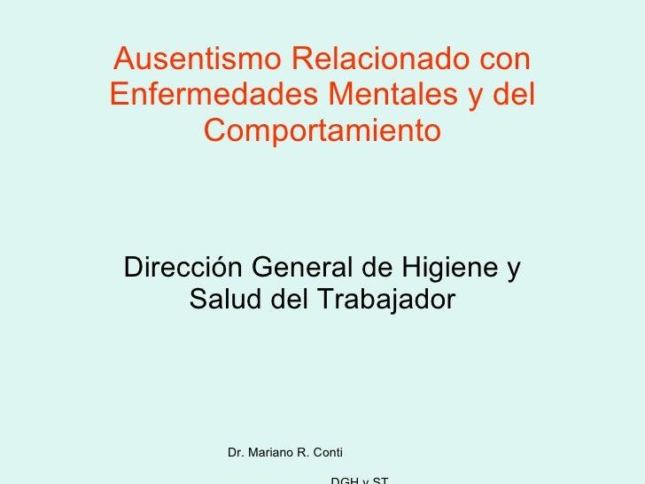 Ausentismo Relacionado con Enfermedades Mentales y del Comportamiento Dirección General de Higiene y Salud del Trabajador ...