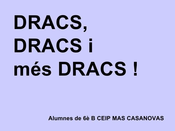 dracs mas