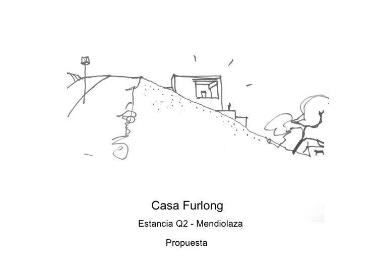 Propuesta Casa Furlong Estancia Q2 - Mendiolaza