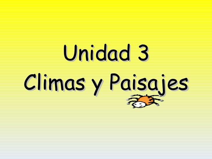 Unidad 3 Climas y Paisajes