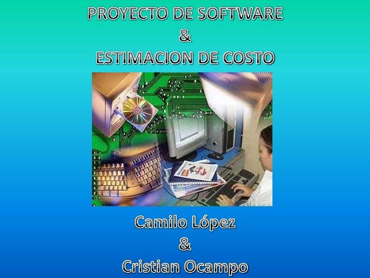 PRESENTACION: PROYECTO DE SOFTWARE & ESTIMACION DE COSTE