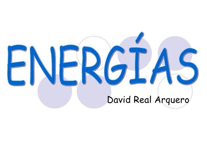 David Real Arquero ENERGÍAS