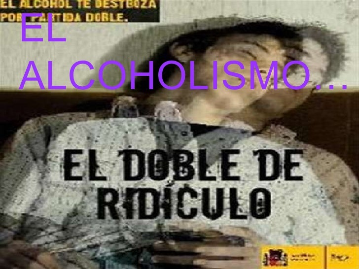 EL ALCOHOLISMO…