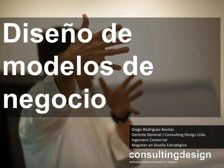 Diseño de Modelos de Negocio - Business Model Design