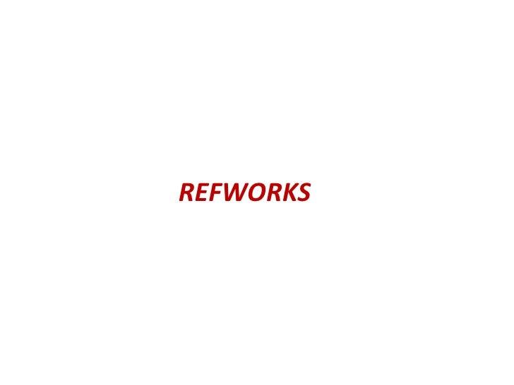 REFWORKS<br />